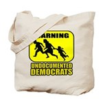 Undocumented Democrats Tote Bag