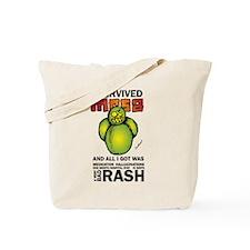 Survived MRSA Tote Bag