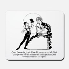 Romeo & Juliet -  Mousepad
