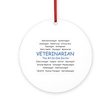 Veterinarian TheAllInOneDoctor Ornament (Round)