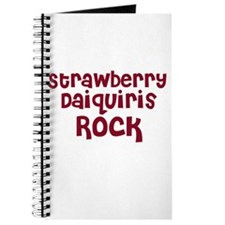 Strawberry Daiquiris Rock Journal