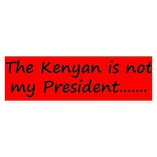 Kenyan Prez Bumper Sticker