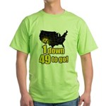 1 down 49 to go Green T-Shirt