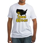 1 down 49 to go Fitted T-Shirt
