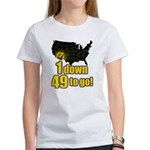 1 down 49 to go Women's T-Shirt