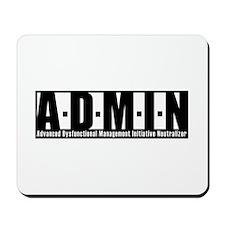 A.D.M.I.N. Mousepad