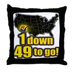 1 down 49 to go Throw Pillow