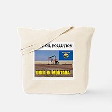 MONTANA HAS CLEAN DRILLING Tote Bag
