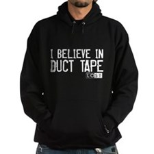 I Believe In Duct Tape Hoodie