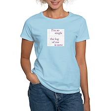 I'm so single Women's Pink T-Shirt