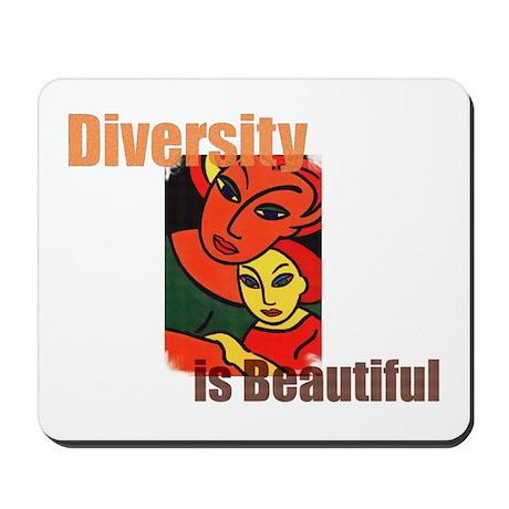 Diversity is Beautiful (2) Mousepad
