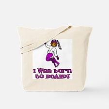 Born to Board Olivia Tote Bag