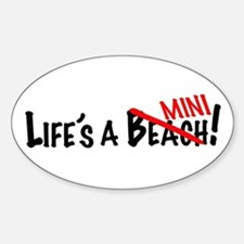Life's a Mini Sticker (Oval)