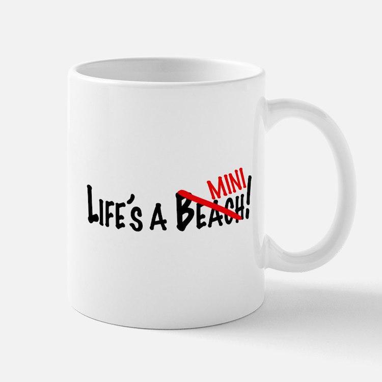 Life's a Mini Mug