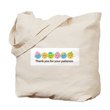 Teacher Patience Tote Bag