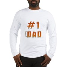 #1 Dad Long Sleeve T-Shirt