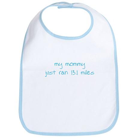 My Mommy Just Ran 13.1 Miles Bib