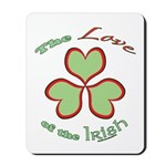 Love of the Irish Mousepad