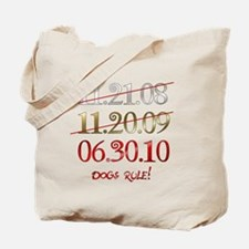 dogs rule - dates Tote Bag
