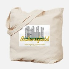 Bakersfield, sometimes it don't stink! Tote Bag