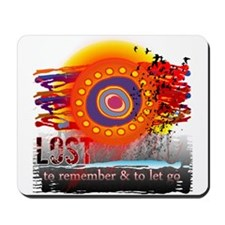 Lost to Remember and to Let Go Mousepad