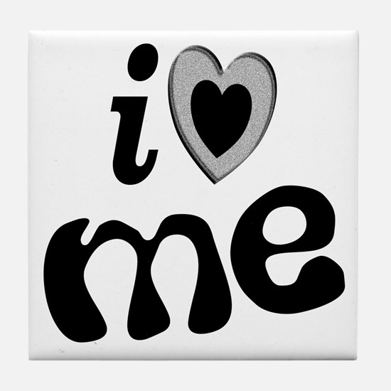 I Love Me Tile Coaster