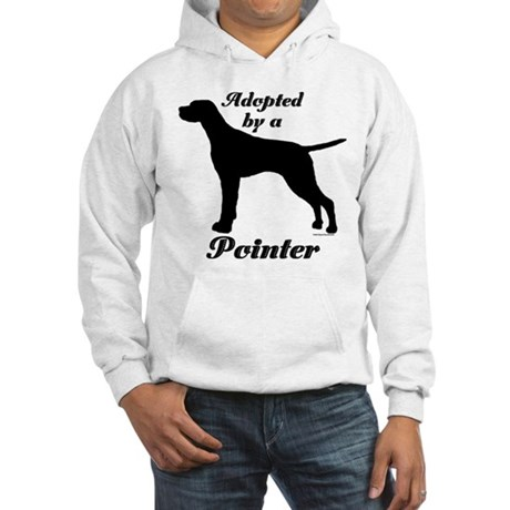 ADOPTED by a Pointer Hooded Sweatshirt