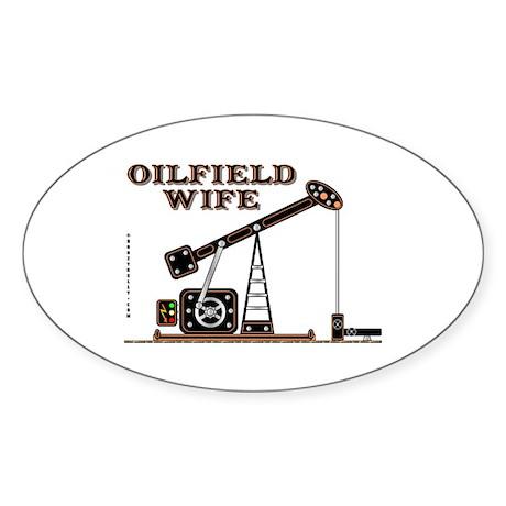 Oil Field Wife Sticker (Oval),Oil Patch Decal