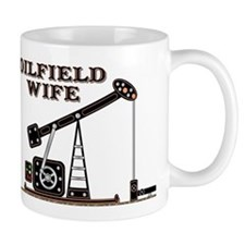 Oil Field Wife Mug