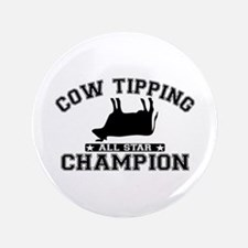 "Cow Tipping All Star Champion 3.5"" Button"