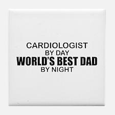World's Best Dad - Cardiologist Tile Coaster