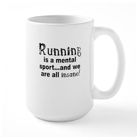 Running is a Mental Sport Large Mug