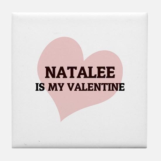 Natalee Is My Valentine Tile Coaster