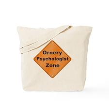 Ornery Psychologist Tote Bag