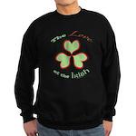 Love of the Irish Sweatshirt (dark)