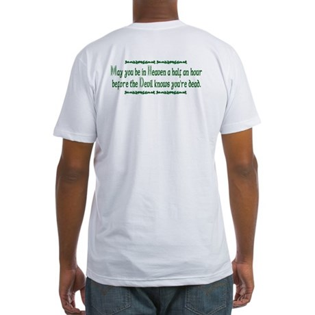 """""""May you be in Heaven..."""" Fitted T-Shirt"""
