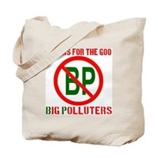 Thanks for the Goo Big Polluters Tote Bag