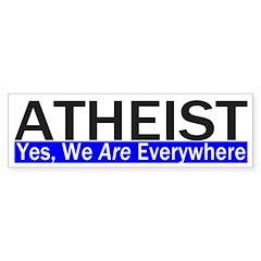 Atheist Everywhere Bumper Bumper Sticker
