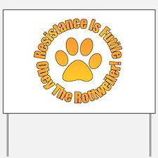 Rottweiler Yard Sign