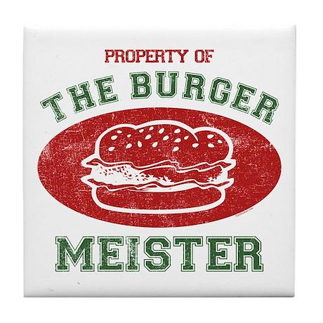 Property of Burger Meister Tile Coaster