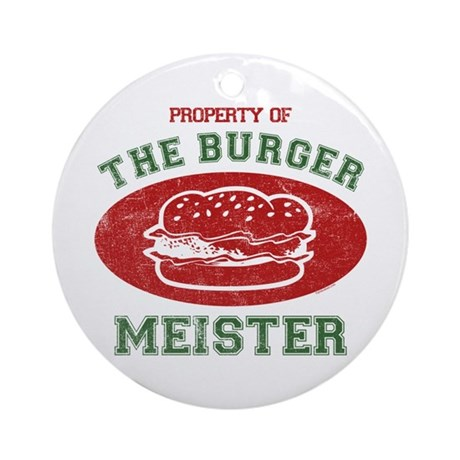 Property of Burger Meister Ornament (Round)