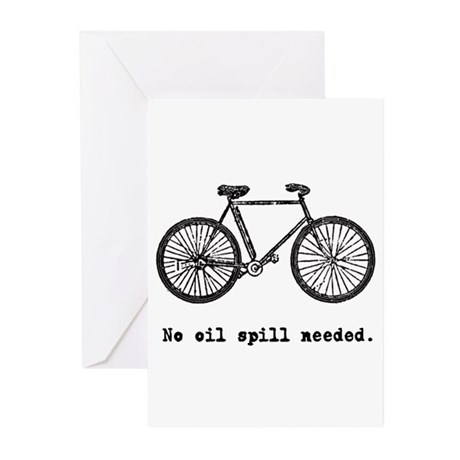 Bicycle, No Oil Spill Needed Greeting Cards (Pk of