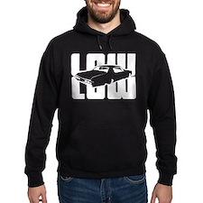 Low Low Hoodie