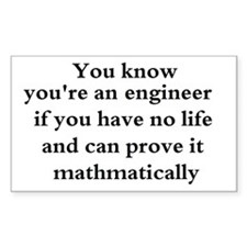 You know your an engineer if. Decal