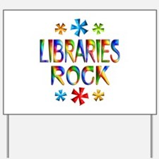 Libraries Yard Sign
