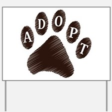 Animal Adoption Paw Yard Sign