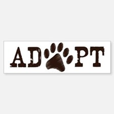 Adopt an Animal Bumper Bumper Sticker