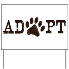 Adopt an Animal Yard Sign