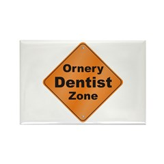 Ornery Dentist Rectangle Magnet