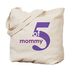 Mommy Shirts Tote Bag